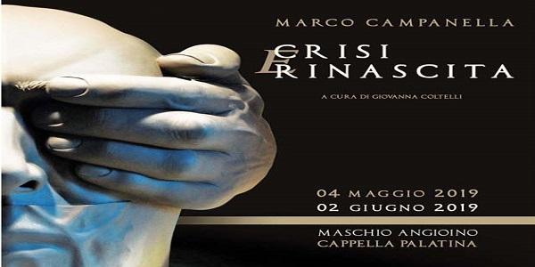 Napoli: al Maschio Angioino, 'Crisi e Rinascita', la mostra di Marco Campanella