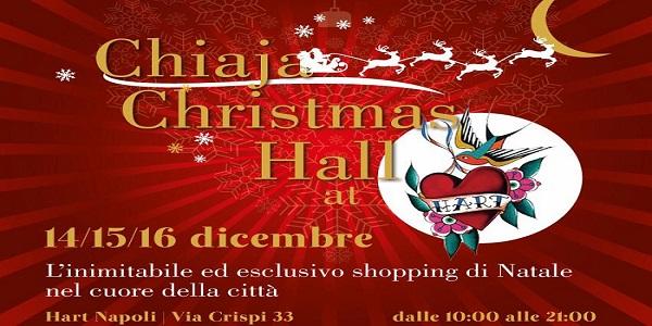Napoli: da venerdì 14 a domenica 16 dicembre all'Hart il 'Chiaja Christmas Hall'