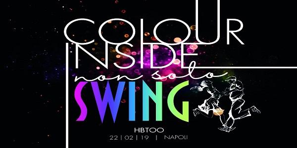 Napoli: Colour Inside, non solo Swing, appuntamento all'HBTOO il 22 febbraio