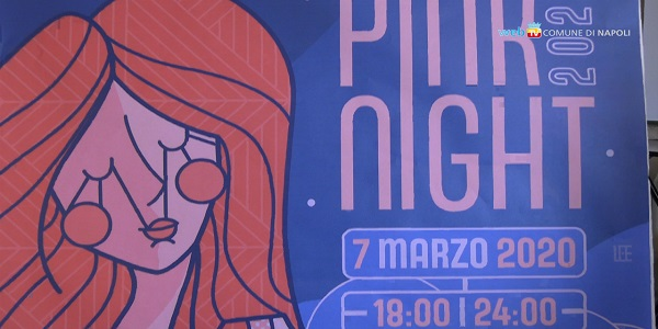 Napoli: Pink Night, sabato 7 marzo la notte delle donne